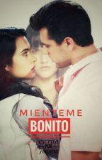Mienteme Bonito by JoannaWorldLove