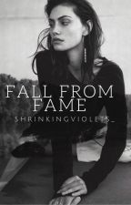 Fall From Fame | july by shrinkingviolets_