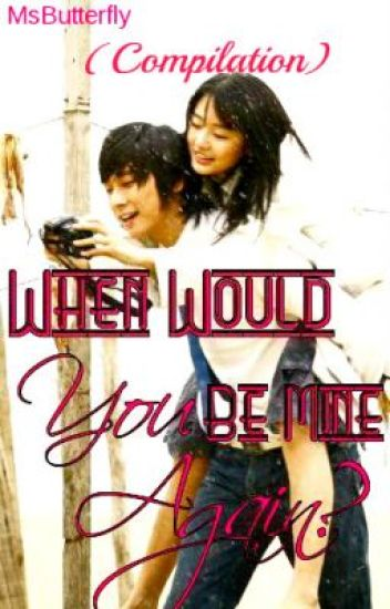 When Would You Be Mine Again? (Compilation)