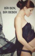 Bir Ben, Bir Bebek... by glnn__