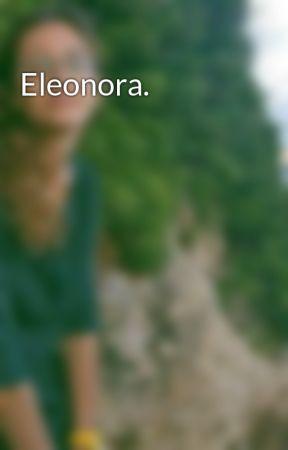 Eleonora. by Arianna020890