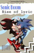 Sonadow boom Rise of lyric by lavender1905