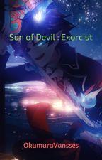 Son of Devil : Exorcist by OkumuraVansses