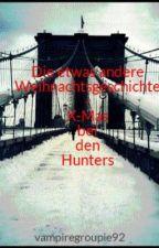 Die etwas andere Weihnachtsgeschichte - Ein Meet and Greet mit den Hunters by vampiregroupie92