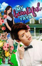 My Beautiful Yaya  by Ice_Princesssssssss