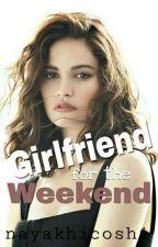Girlfriend for the Weekend by Nayakhicoshi