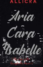 Aria Cara Ysabelle (The Life of GangKuFia Queen) by aara_arcilla16