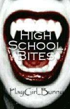 High School Bites by PlayGirl_Bunny