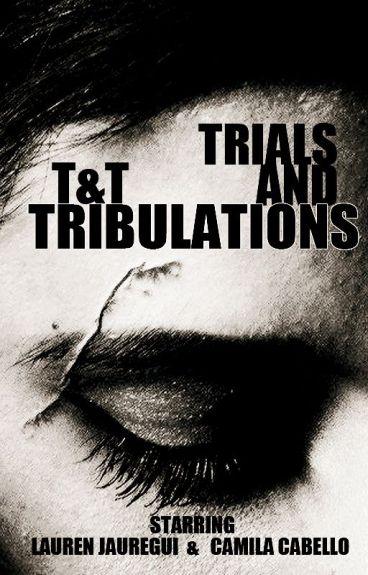 Trials & Tribulations (TRADUCCION Fanfic. Camren)