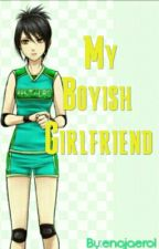 My Boyish Girlfriend by enajaerol