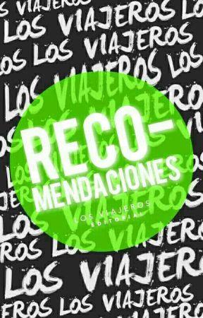 Recomendaciones  by LosViajeros