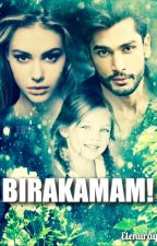 BIRAKAMAM! by Elenuray