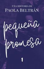 Pequeña promesa © (#BLAwards17)(#PGP2017) by SmileOfBooks