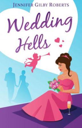 Wedding Hells by JenniferRoberts5