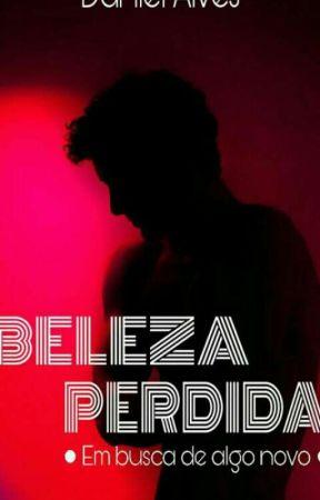 Beleza Perdida  by DanielAlves091