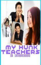 My Hunk Teachers! by MarianaLiang