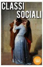 Classi sociali by Kiaaaae