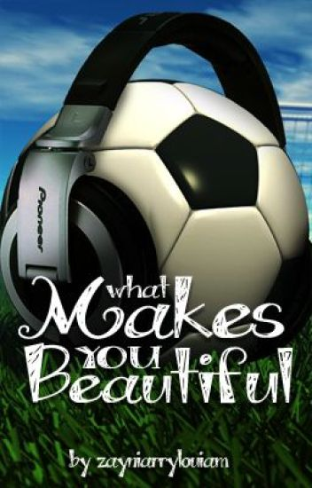 What Makes You Beautiful (A Sporty Love Story)