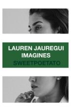 Lauren Jauregui Imagines by sweetpoetato