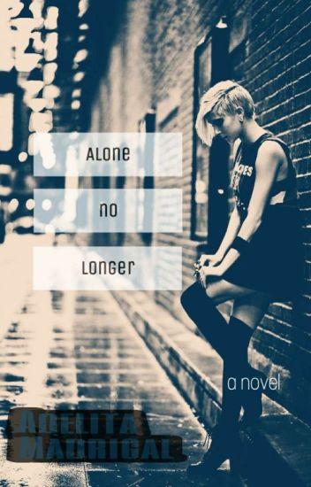 Alone No Longer