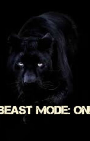Beast Mode: On! by Tillymint05