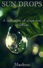 Sun Drops (Oneshots, Ships, etc!) by LustlessKitten