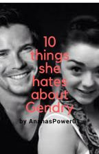 10 Things She Hates About Gendry by AnanasPower01