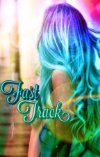 Fast Track by LiamsLittleFork