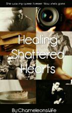 Healing Shattered Hearts (Maxon And America Story) by Dolan_T_W_I_Ns4life
