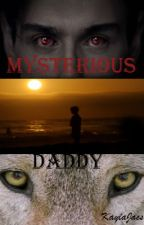Mysterious Daddy by KaylaJacs