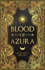 Blood of Azura by ScarletteDrake