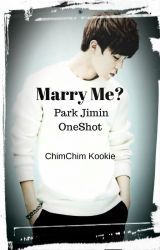Marry Me? (Park Jimin [BTS] oneshot) /WARNING:SADNESS by kookscum