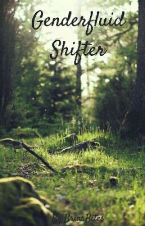 Genderfluid Shifter by BriarBites