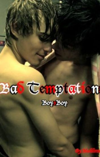 Bad Temptations/ BoyxBoy