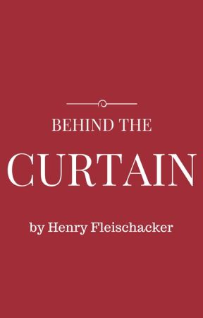 Behind The Curtain by littlehendog