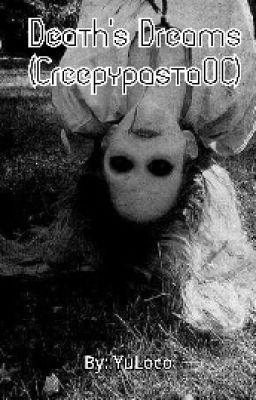 (Completed) Death's Dreams (CreepypastaOC)