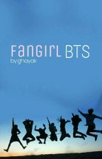 fangirl Bts by ghayak