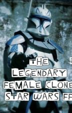 The legendary female Clone / Star Wars ff by StefStef_Pika