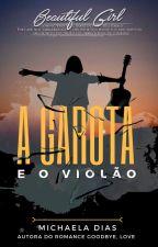 A Garota e o Violão by Michaeladias