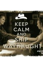Wayhaught one shots by tomahawkqueen123