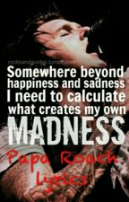 Papa Roach Lyrics by jacobyshaddix101