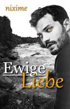 Ewige Liebe *Abgeschlossen* by Nixime