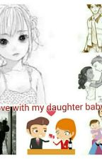 In love with my daughter babysitter  by JLove_NYou