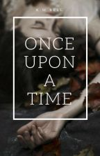 Once Upon A Time |James Potter| by PseudoNymphadora