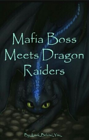 Mafia Boss Meets Dragon Riders (KHR and HTTYD Crossover) by _Look_Behind_You_