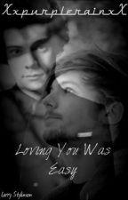 Loving You Was Easy by DaiDai143