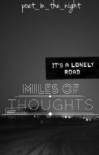 Miles of Thoughts by runicorn_35