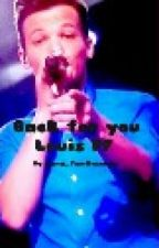 Back for you (Louis Tomlinson FF) by Keinnamemehrfrei_