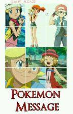 Pokemon Message by adzia-