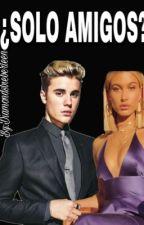 ¿Solo amigos? Justin Bieber y tu +18 by SandraBieberFever